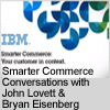 Smarter Commerce Conversations with John Lovett & Bryan Eisenberg